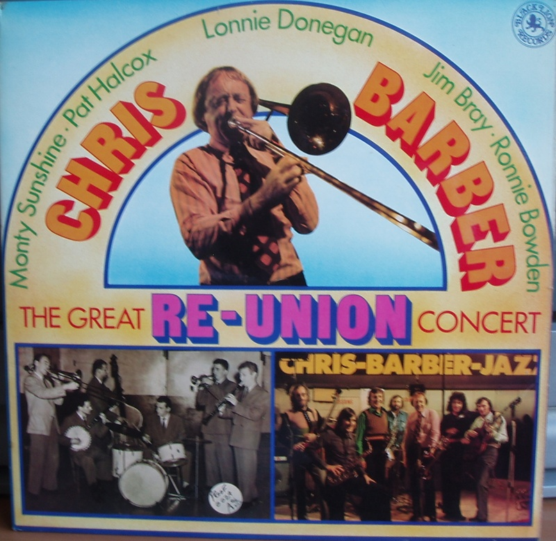 Chris Barber The Great Re-Union Cocert